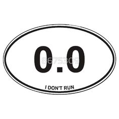 I Dont Run Anti Jogging Running Sticker, Shirt, #workout #idontrun #funny #jog #run