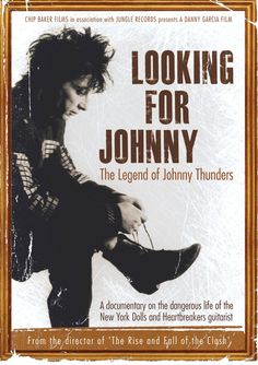 Looking For Johnny: The Legend Of Johnny Thunders