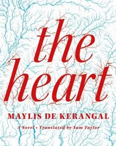 The heart : a novel - Peabody South Branch