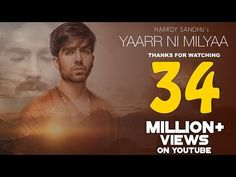 Yaarr Ni Milyaa (Full Song) Hardy Sandhu | B Praak | Jaani | Arvindr Khaira | New Punjabi Songs 2017 - YouTube