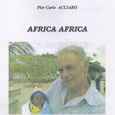 Missione in terra d'Africa di don Ottavio Cossu: Poesia....Suona xilofono
