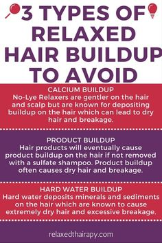 Here are 3 Types of Relaxed Hair Buildup to Avoid! #relaxedhair #healthyhair #beautyblogger