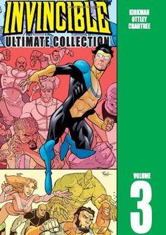 Invincible: The Ultimate Collection, Vol. 3 by Robert Kirkman,http://www.amazon.com/dp/1582407630/ref=cm_sw_r_pi_dp_K-4gtb050QRSGJ3C