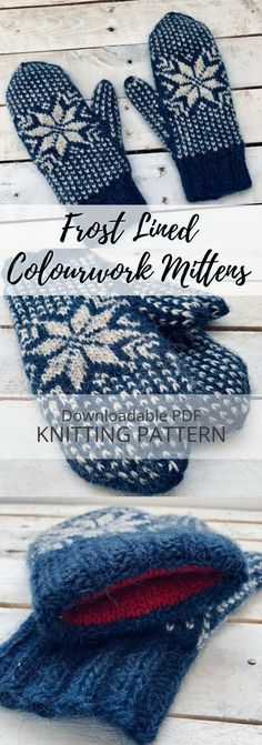 Patterns to Warm Up With Check out the beautiful colourwork on these gorgeous lined frost mittens with snowflake design! Lined for extra warmth! Double Knitting Patterns, Knitted Mittens Pattern, Crochet Skirt Pattern, Animal Knitting Patterns, Christmas Knitting Patterns, Crochet Mittens, Knit Or Crochet, How To Knit Mittens, Knitting Designs