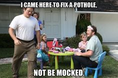"""I came here to fix a pothole, not be mocked."" #RonSwanson #ParksandRec"