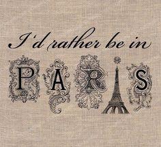 I'd Rather be in Paris Digital Download by DreamDigitalDownload, $3.50