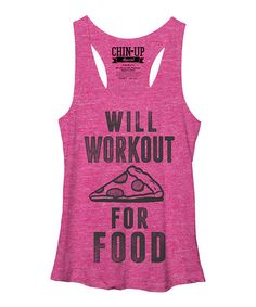 Love this Pink Heather 'Will Workout For Food' Racerback Tank by Chin Up Apparel on #zulily! #zulilyfinds