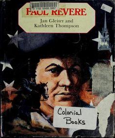 Paul Revere by Jan Gleiter, 32 pgs
