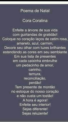 Natal Cora Coralina Christmas Post, Christmas Wishes, Christmas Ideas, Spiritual Messages, Life Goes On, True Quotes, Inspire Me, Quotations, Blog
