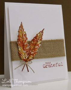 Truly Grateful by Loll Thompson - Cards and Paper Crafts at Splitcoaststampers
