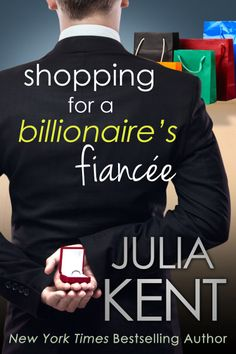 Shopping for a Billionaire's Fiancée Pre-Order - http://roomwithbooks.com/shopping-for-a-billionaires-fiancee-pre-order/