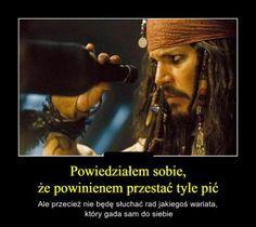 w dodatku alkoholika XD Wtf Funny, Funny Cute, Funny Memes, Jokes, Really Funny, Johny Depp, Captain Jack Sparrow, Disney Quotes, Pirates Of The Caribbean