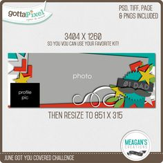 Got You Covered Challenge- June 2015 - gottapixel.net - Scrap your Facebook cover with this free digital scrapbooking template