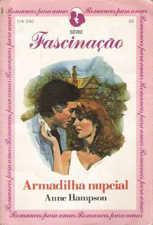 Meus Romances Blog Armadilha Nupcial Anne Hampson Fascinacao