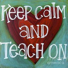 Carla Bank Art - Keep calm and teach on by Carla Bank