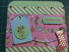 More Christmas Cards! Deck the Halls (using Kaisercraft papers and PTI Tiny Treats stamps)