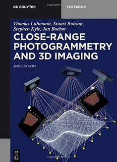 Close-Range Photogrammetry and Imaging (de Gruyter Textbook) Book Club Books, Book Lists, Books To Read, 3d Scanners, Remote Sensing, Graffiti Wallpaper, Photo Background Images, Math Books, Art Inspiration Drawing