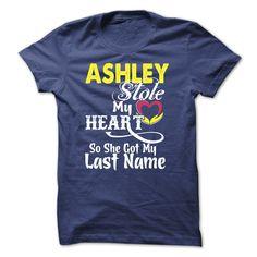 ASHLEY stole my heart T-shirt T Shirt, Hoodie, Sweatshirt