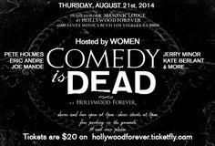 Seek Spirits & Laughter at COMEDY is DEAD August 21st at Hollywood Forever