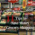 http://aspiredliving.net/2016/04/04/11-tips-save-money-grocery-shopping/