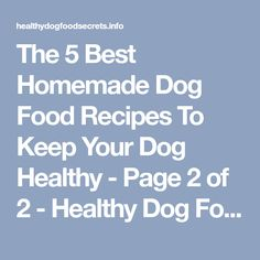 Lucky and rippys favorite dog food recipe allrecipes dog the 5 best homemade dog food recipes to keep your dog healthy page 2 of 2 forumfinder Gallery