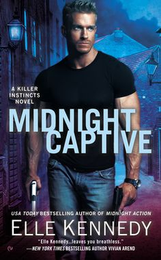 """Midnight Captive by Elle Kennedy, Click to Start Reading eBook, """"For those who enjoy their romantic suspense on the dark and steamy side,""""* here's the blisteringly s"""