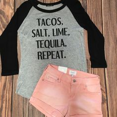 NEW! Tacos and Tequila Raglan Top - $24 with free ship Comes in S to L, Loose Fit Also Pair with our New Light PInk Washed out Shorts.  These come in Sizes 1 to 13 and only $29 shipped!   #ootd #tequila #tacos #pink #texastwoboutique