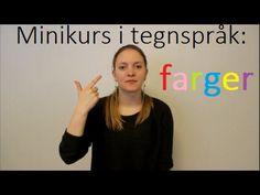 minikurs i tegnspråk: farger - YouTube Education, Youtube, Onderwijs, Learning, Youtubers, Youtube Movies