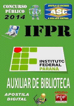 Apostila Concurso Publico IFPR Auxiliar de Biblioteca 2014