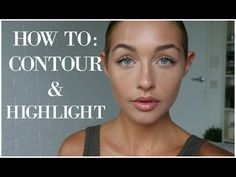 Sportsgirl Series | How to Contour and Highlight - YouTube