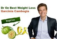 Dr. Oz Says About the Amazing Garcinia Cambogia Extract for Weight Loss http://yourleanbody.com/garcinia-cambogia-for-weight-loss/
