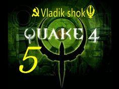 Quake 4  от Vladik shok серия №  5