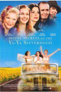 Divine Secrets of the Ya-Ya Sisterhood (2002) Sandra Bullock, Ellen Burnstyn ans Ashley Judd