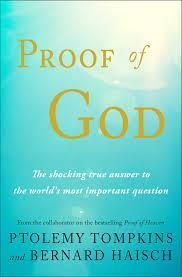 PRE-ORDER NOW - Proof of God by Ptolemy Tompkins and Bernard Haisch - PAPERBACK - Release Date Sept. 26