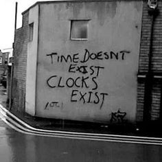 I hate that our lives are ruled by a clock.*