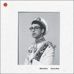 Bleachers - Gone Now 180g Colored Vinyl LP June 2 2017 Pre-order