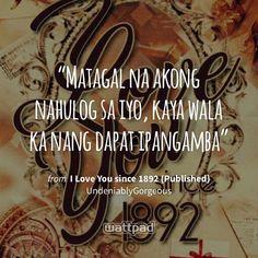 Wattpad Quotes, Wattpad Books, Book Wallpaper, Wallpaper Quotes, Tagalog Love Quotes, Qoutes, Motivational Quotes For Life, Life Quotes, Baybayin