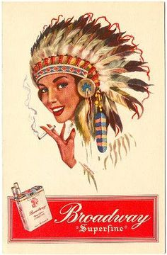 BROADWAY, Indian Girl Cigarettes, Vintage postcard published in Denmark by the American Tobacco Co.,