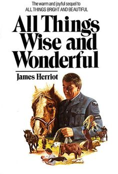 All Things Wise and Wonderful by James Herriot — Reviews ...