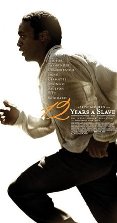 Directed by Steve McQueen.  With Chiwetel Ejiofor, Michael Kenneth Williams, Michael Fassbender, Brad Pitt. In the antebellum United States, Solomon Northup, a free black man from upstate New York, is abducted and sold into slavery.