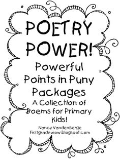 """Poetry Power- Powerful Points in Puny Packages! I finally had time to put all my poetry documents into one """"package."""" I use a lot of poetry throughout the year in my classroom. Poetry is such a fantastic way to introduce new vocabulary or concepts,"""