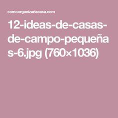 12-ideas-de-casas-de-campo-pequeñas-6.jpg (760×1036)