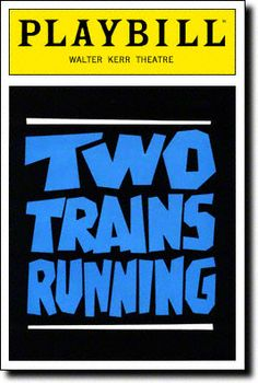 August Wilson's Two Trains Running was written in 1991 and revolves around events of the 1960's. This is the 7th play in the Pittsburgh/Century Cycle.