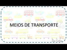 Meios de transporte - YouTube