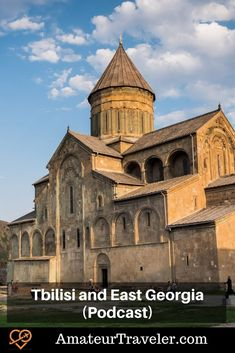 Travel to Tbilisi and Eastern Georgia (Podcast) Travel Trip, Solo Travel, Travel Destinations, Cave City, Road Trip Europe, Wine Tourism, Travel Images, Cool Places To Visit