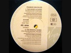 ▶ Frankie Knuckles - The Whistle Song (Radio Edit) - YouTube
