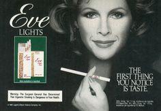 Eve Lights cigarettes ads Vintage Cigarette Ads, Cigarette Brands, Smoking Ladies, Girl Smoking, Vintage Advertisements, Vintage Ads, Famous Ads, Virginia Slims, Old Ads