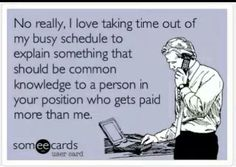 Work. Jobs. Ecards. _ 2 of my bosses. I knew their job better than they do