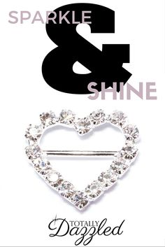 This sweetheart rhinestone slider buckle is only $0.75 at totallydazzled.com. Visit us online to view our entire catalogue which includes a variety of napkin rings, brooches, buckles and more!