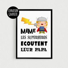 """Poster pour enfant """"même les superhéros doivent écouter leur papa"""" - affiche citation de super héros scandinave"""